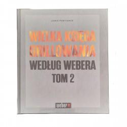 Wielka księga grillowania według Webera - Tom 2