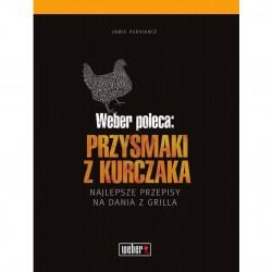 """Weber Książka: """"Weber poleca: Przysmaki z kurczaka"""""""
